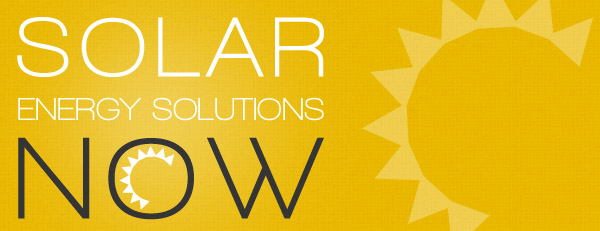 Solar Energy Solutions Now