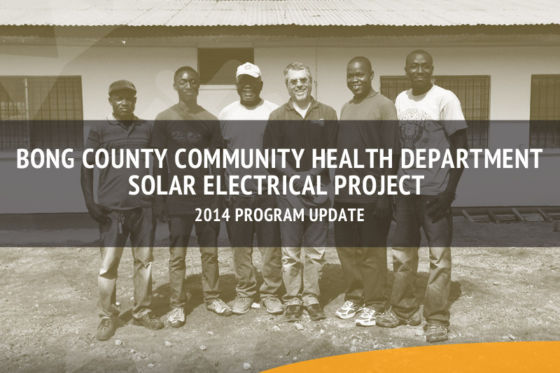 PES Returns to Liberia to Install Photovoltaic Power Systems in 3 Clinics