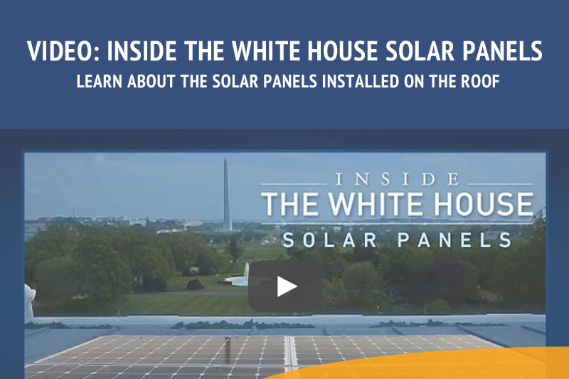 Inside the White House Solar Panels