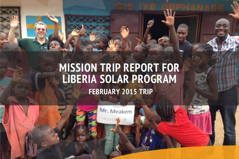 Mission Trip Report for Liberia Solar Program