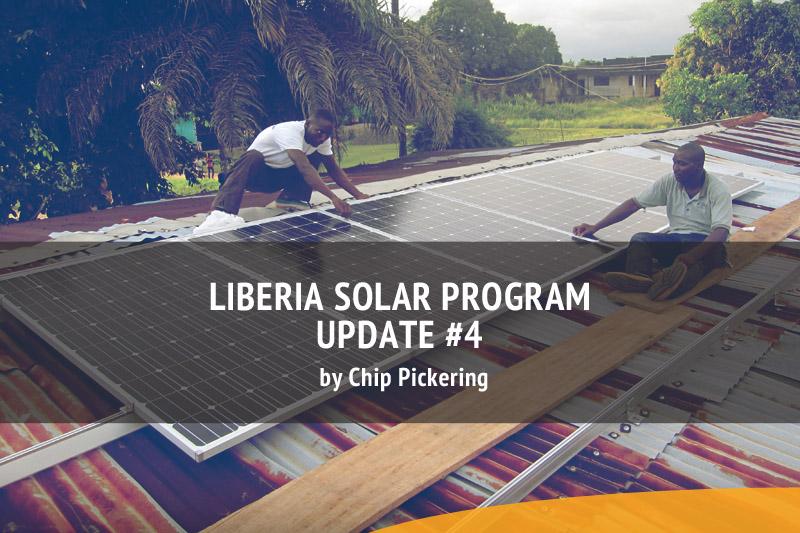 Liberia Solar Program Update #4
