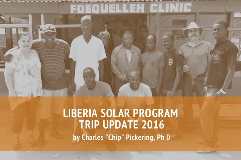 2016 Liberia Solar Program Trip Update