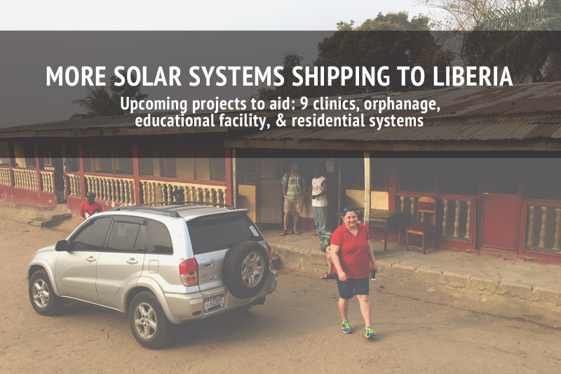 More Solar Systems Shipping to Liberia